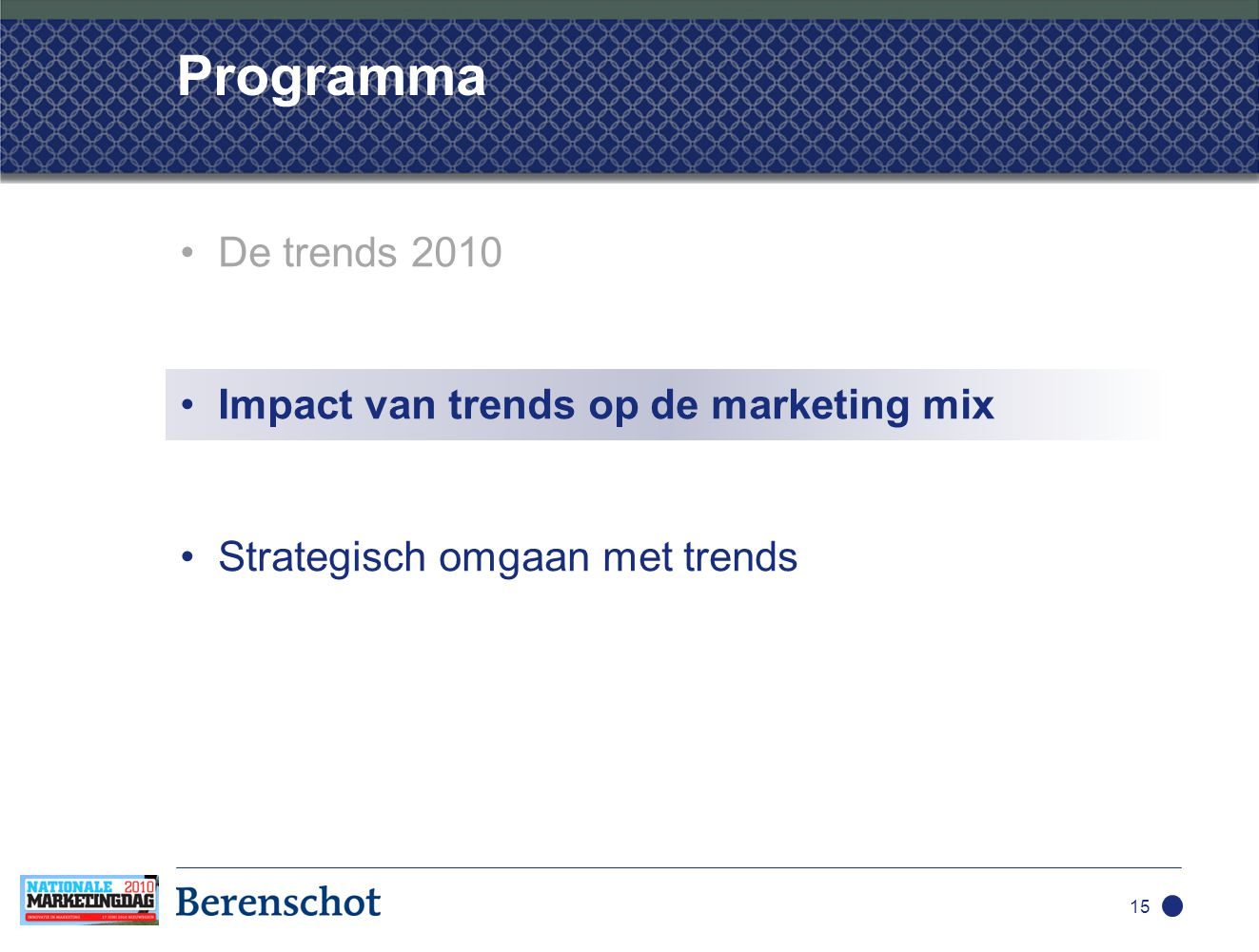 Programma •De trends 2010 •Impact van trends op de marketing mix •Strategisch omgaan met trends 15