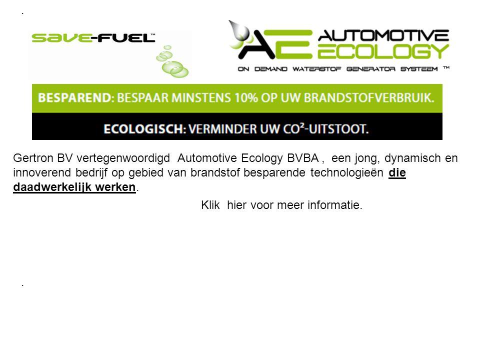 . Gertron BV vertegenwoordigd Automotive Ecology BVBA, een jong, dynamisch en innoverend bedrijf op gebied van brandstof besparende technologieën die