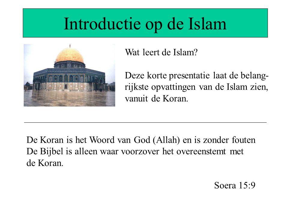 Introductie op de Islam Wat leert de Islam? Deze korte presentatie laat de belang- rijkste opvattingen van de Islam zien, vanuit de Koran. De Koran is