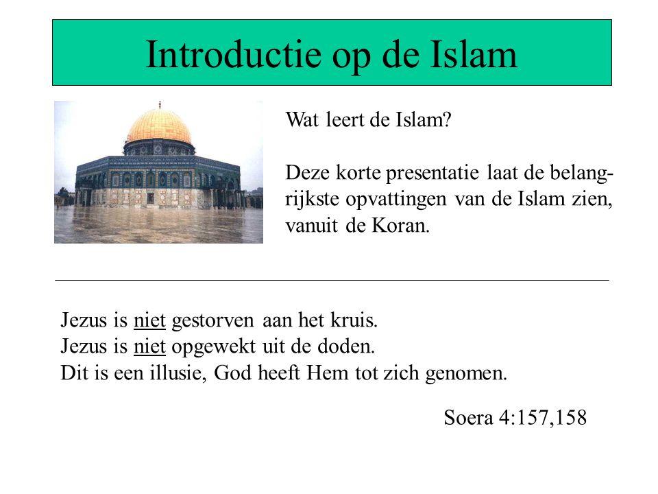 Introductie op de Islam De Islam is een religieus en politiek systeem welke het Judeo-Christelijke geloof openlijk verwerpt, bestrijdt, bekritiseert en God's Woord lastert.