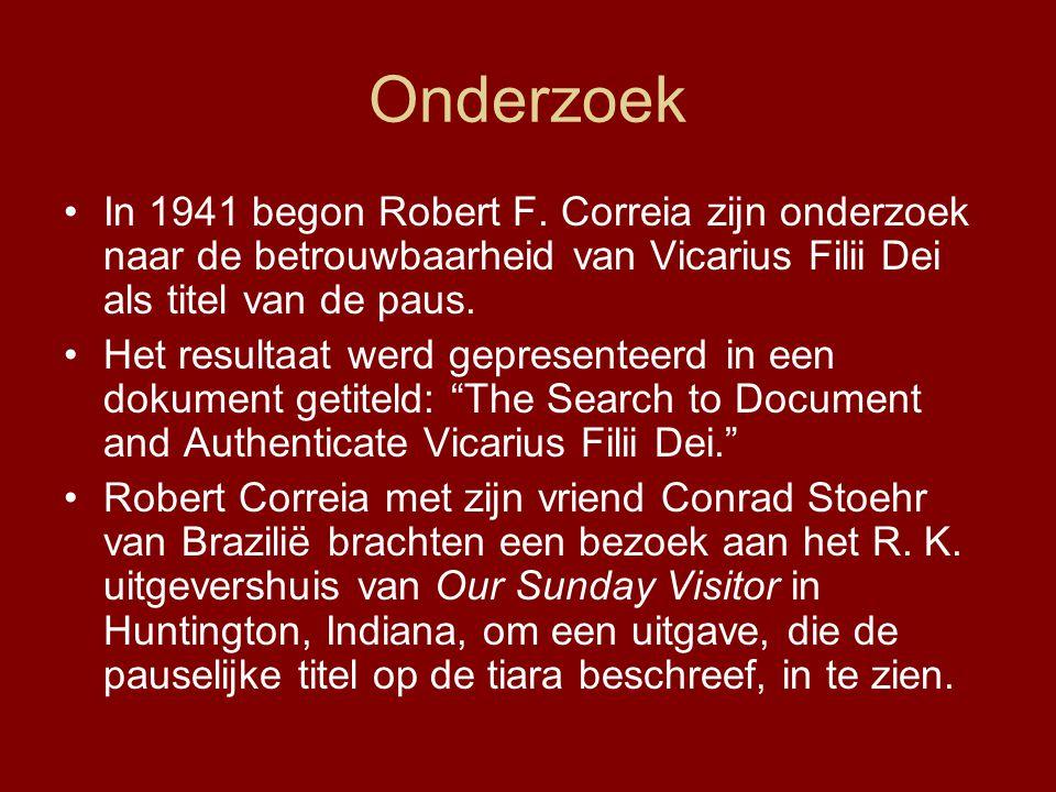 Onderzoek •In 1941 begon Robert F.