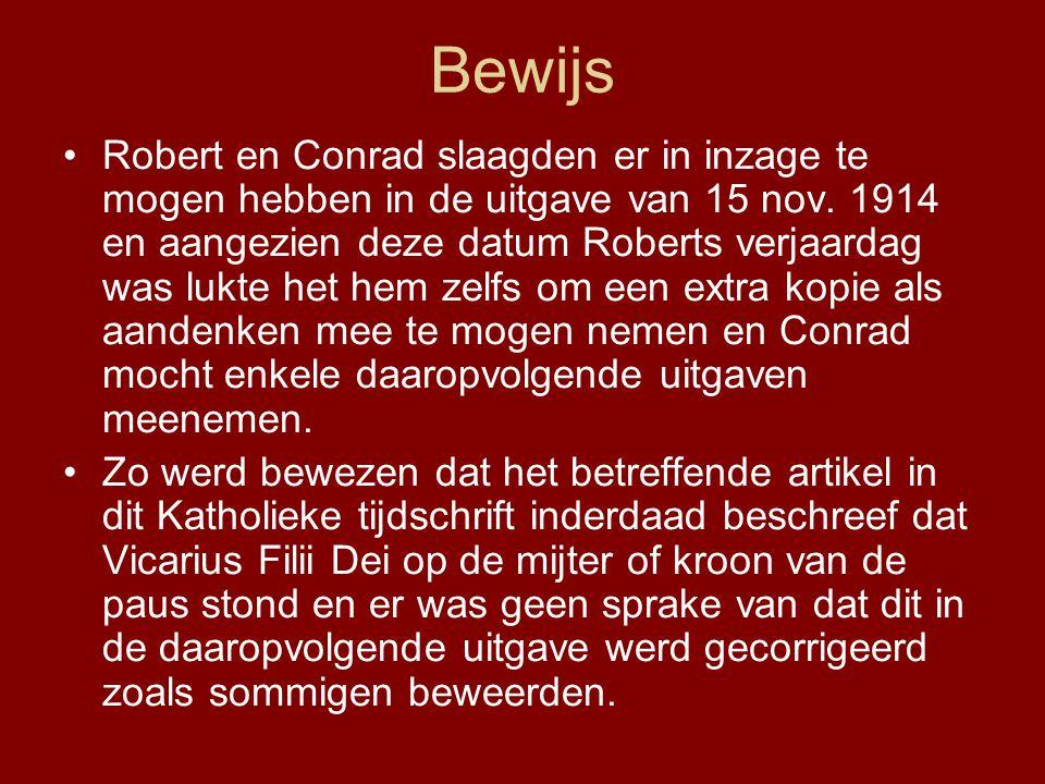 Bewijs •Robert en Conrad slaagden er in inzage te mogen hebben in de uitgave van 15 nov.