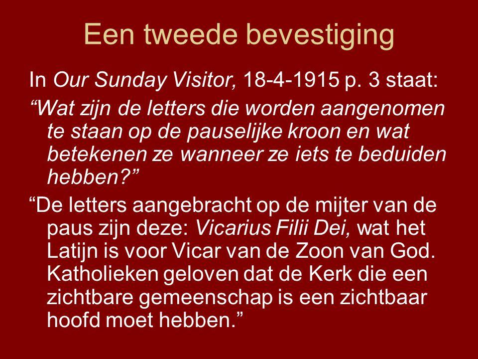 Een tweede bevestiging In Our Sunday Visitor, 18-4-1915 p.