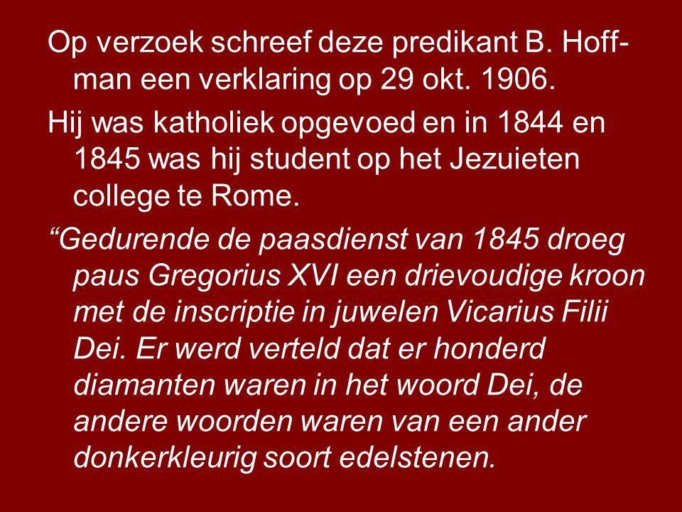 Op verzoek schreef deze predikant B.Hoff- man een verklaring op 29 okt.