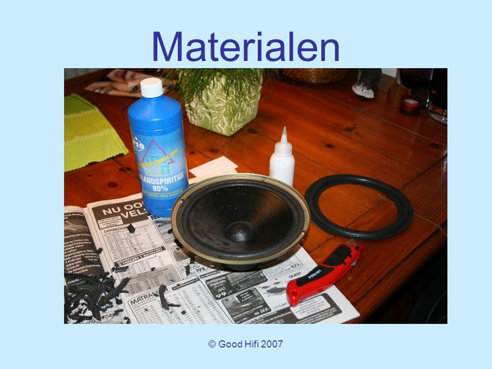 © Good Hifi 2007 Materialen
