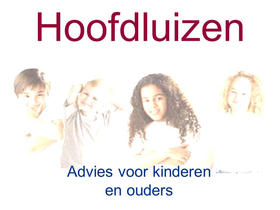 Hoofdluizen Advies voor kinderen en ouders