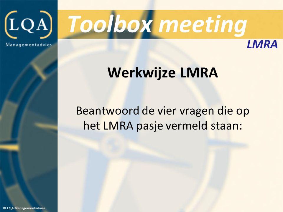 Toolbox meeting Tot slot Zorg dat je altijd op de hoogte bent van de geldende veiligheidsmaatregelen en hoe je moet handelen in geval van een calimiteit of noodsituatie.