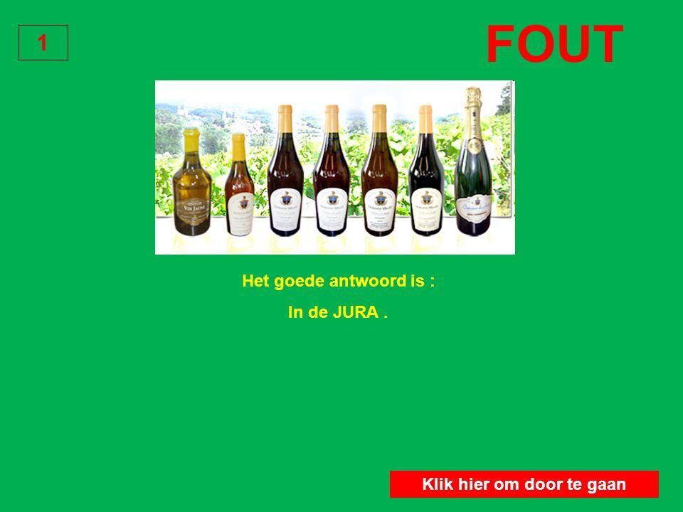 In welke wijnstreek produceert men gele wijn en strowijn? In de Jura 1 Klik hier om door te gaan GOED