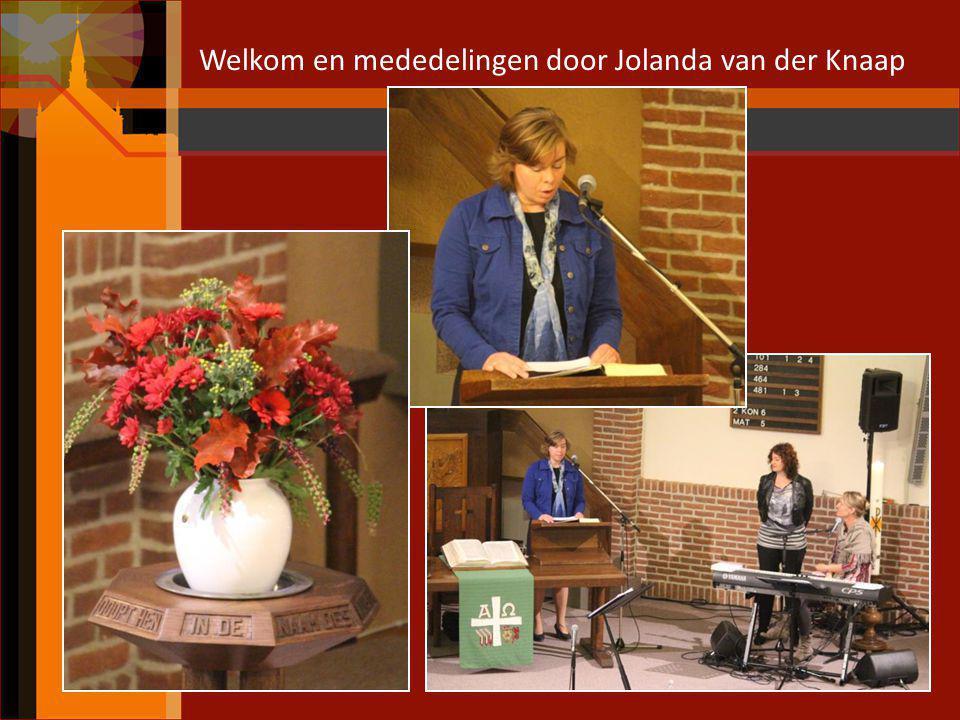 Welkom en mededelingen door Jolanda van der Knaap