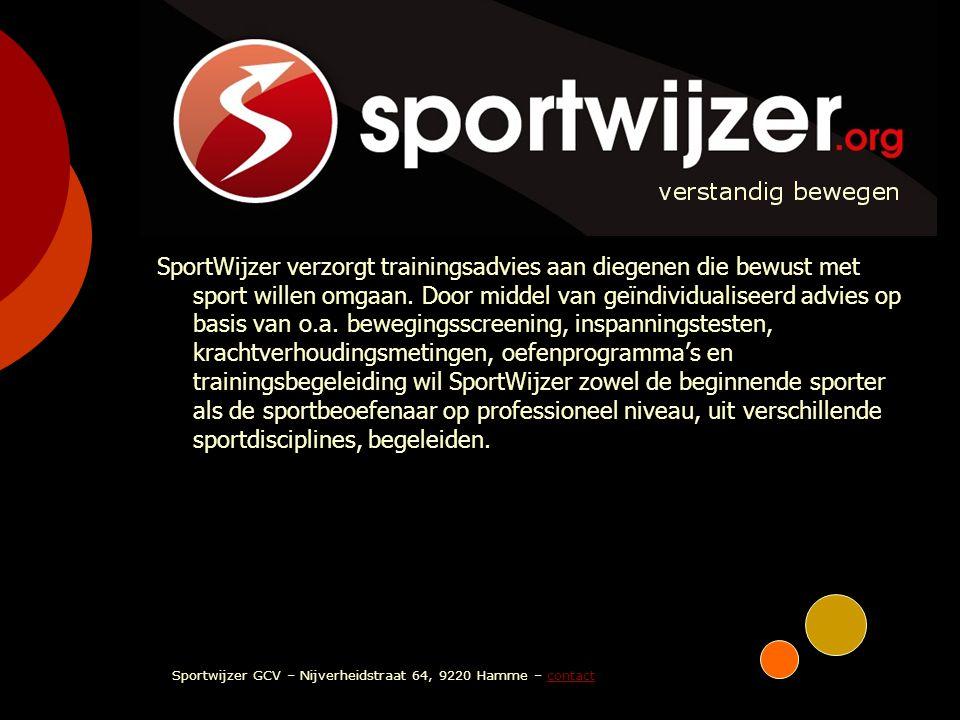 SPORTWIJZER verstandig bewegen SportWijzer verzorgt trainingsadvies aan diegenen die bewust met sport willen omgaan. Door middel van geïndividualiseer