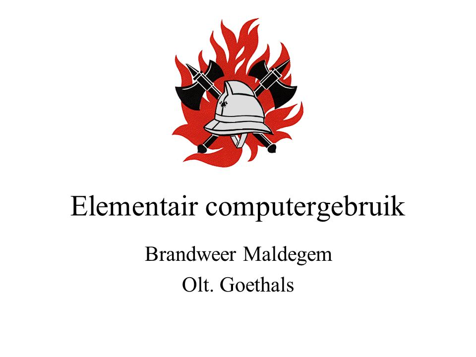 Elementair computergebruik Brandweer Maldegem Olt. Goethals