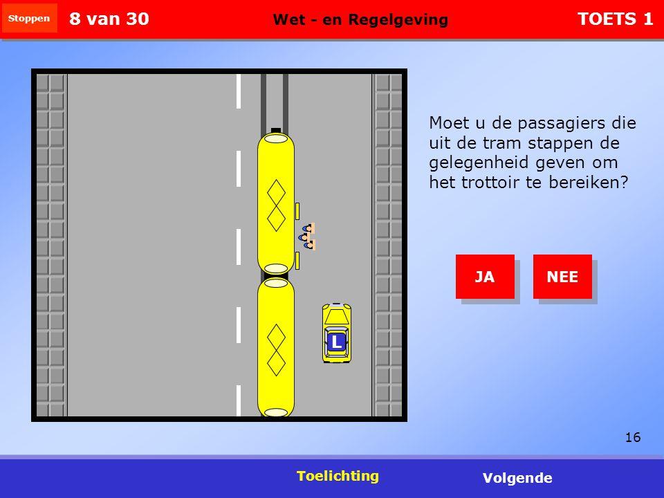 16 Moet u de passagiers die uit de tram stappen de gelegenheid geven om het trottoir te bereiken.