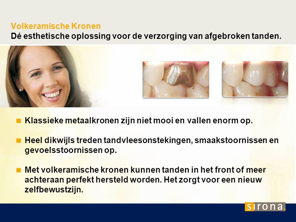 Volkeramische Kronen Dé esthetische oplossing voor de verzorging van afgebroken tanden. Klassieke metaalkronen zijn niet mooi en vallen enorm op. Heel