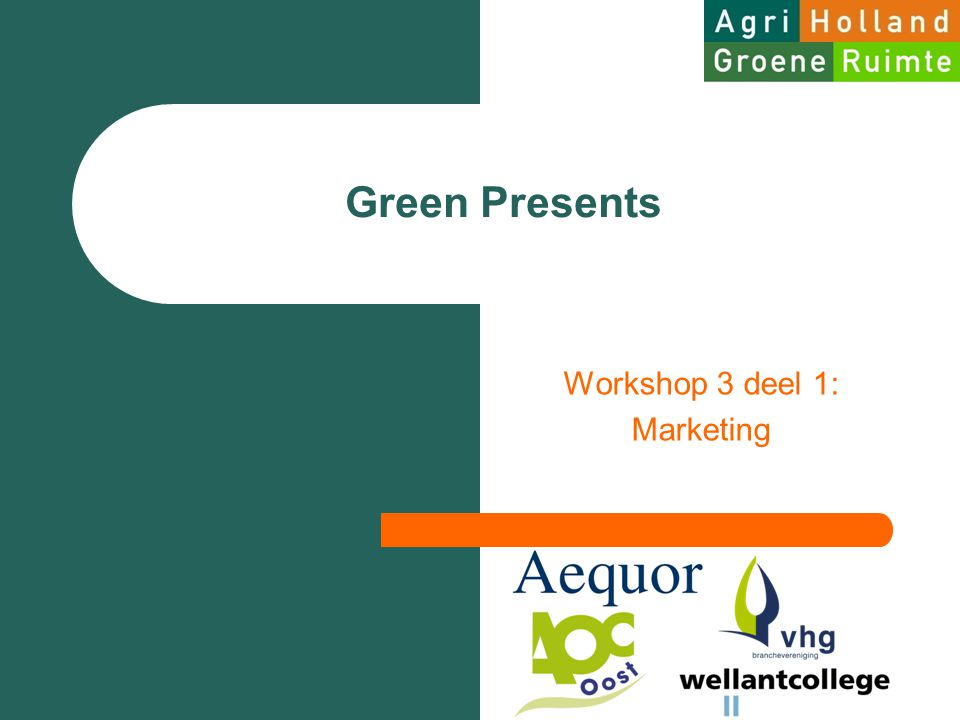 Green Presents Workshop 3 deel 1: Marketing