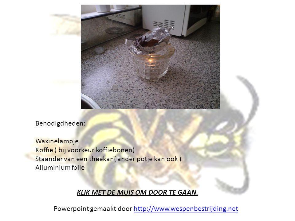 Benodigdheden: Waxinelampje Koffie ( bij voorkeur koffiebonen) Staander van een theekan( ander potje kan ook ) Alluminium folie KLIK MET DE MUIS OM DO