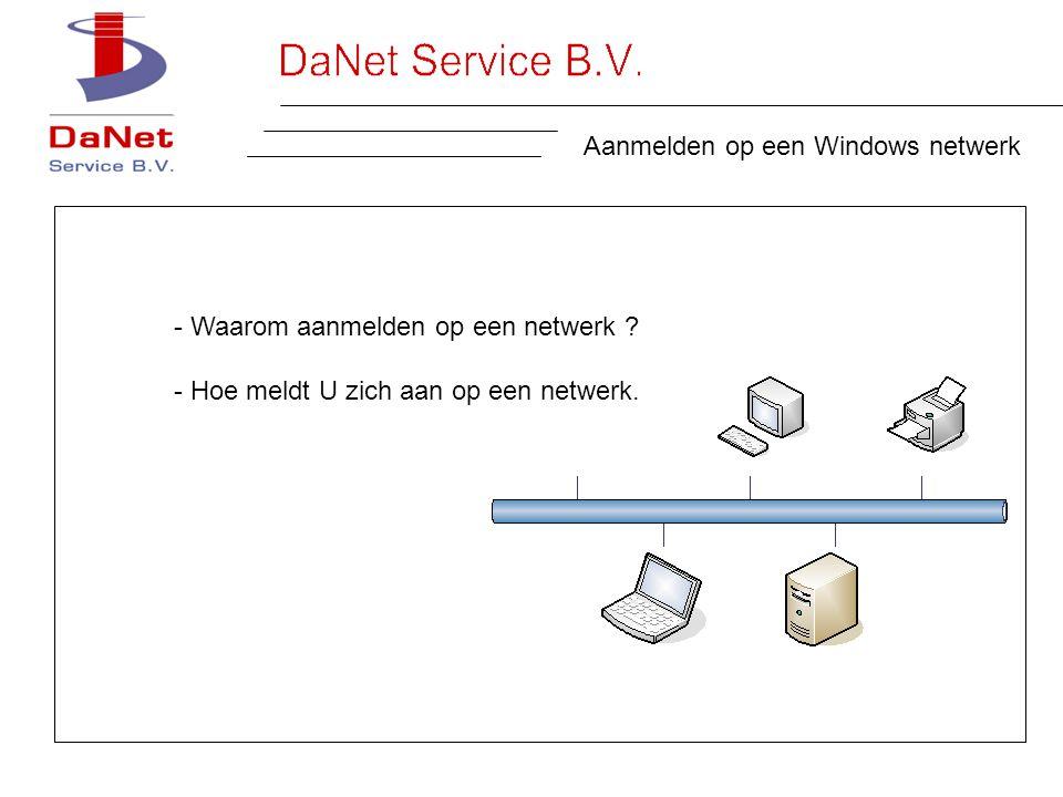 Aanmelden op een Windows netwerk - Waarom aanmelden op een netwerk .