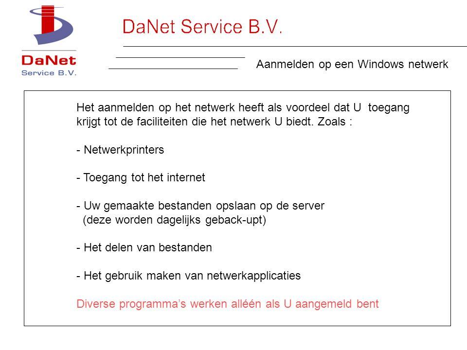 Aanmelden op een Windows netwerk Het aanmelden op het netwerk heeft als voordeel dat U toegang krijgt tot de faciliteiten die het netwerk U biedt.