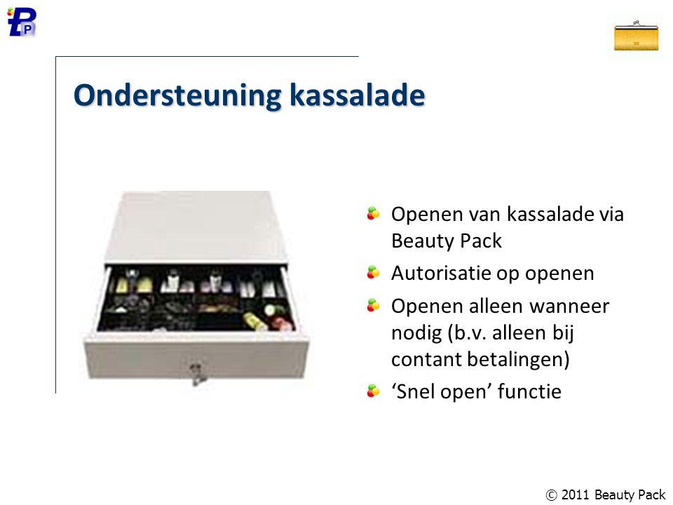Ondersteuning kassalade Openen van kassalade via Beauty Pack Autorisatie op openen Openen alleen wanneer nodig (b.v. alleen bij contant betalingen) 'S