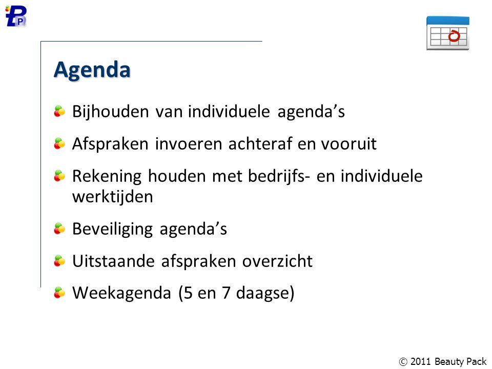 © 2011 Beauty Pack Agenda Bijhouden van individuele agenda's Afspraken invoeren achteraf en vooruit Rekening houden met bedrijfs- en individuele werkt