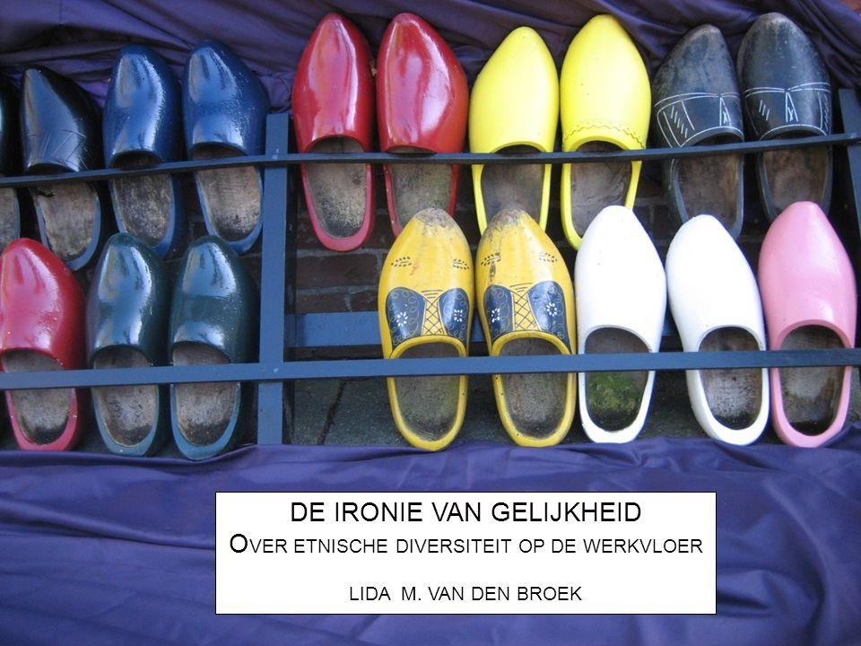De wens gelijk te behandelen (maatschappelijke ideologie van gelijkheid) Een dagelijkse praktijk van ongelijkheid Paradox: 75% autochtone Nederlanders staan positief t.o.