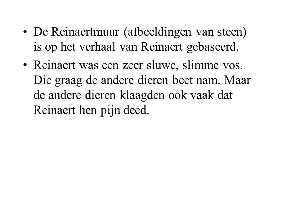 •De Reinaertmuur (afbeeldingen van steen) is op het verhaal van Reinaert gebaseerd.
