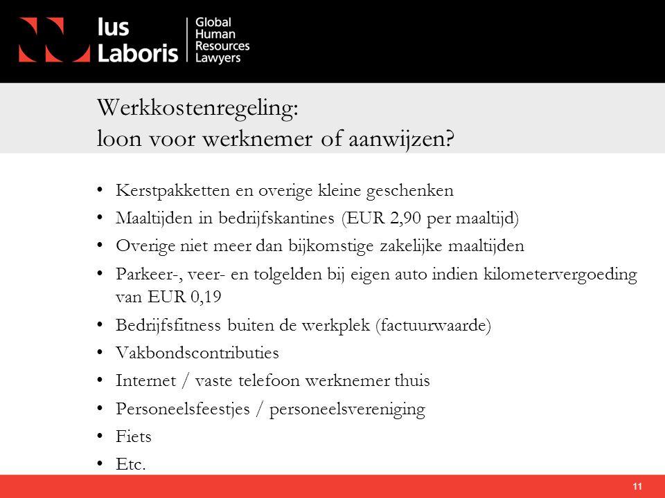 Werkkostenregeling: loon voor werknemer of aanwijzen? •Kerstpakketten en overige kleine geschenken •Maaltijden in bedrijfskantines (EUR 2,90 per maalt