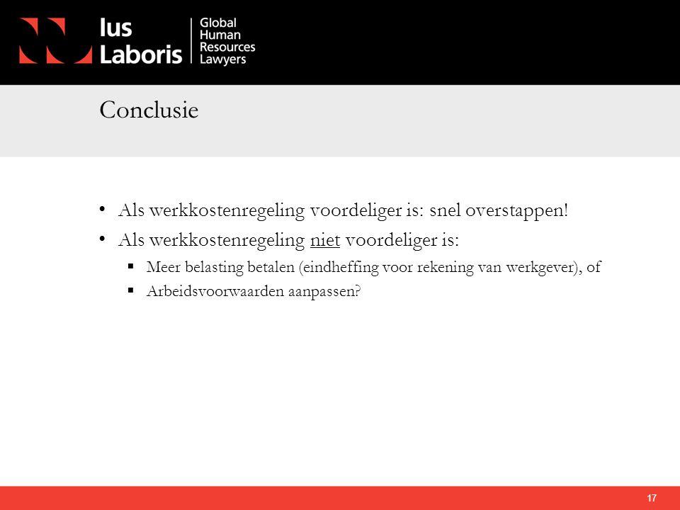 Conclusie • Als werkkostenregeling voordeliger is: snel overstappen! • Als werkkostenregeling niet voordeliger is:  Meer belasting betalen (eindheffi