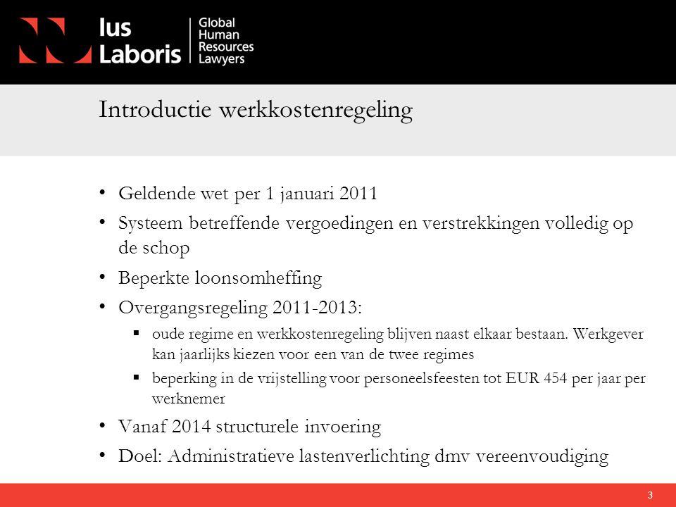 Introductie werkkostenregeling • Geldende wet per 1 januari 2011 • Systeem betreffende vergoedingen en verstrekkingen volledig op de schop • Beperkte