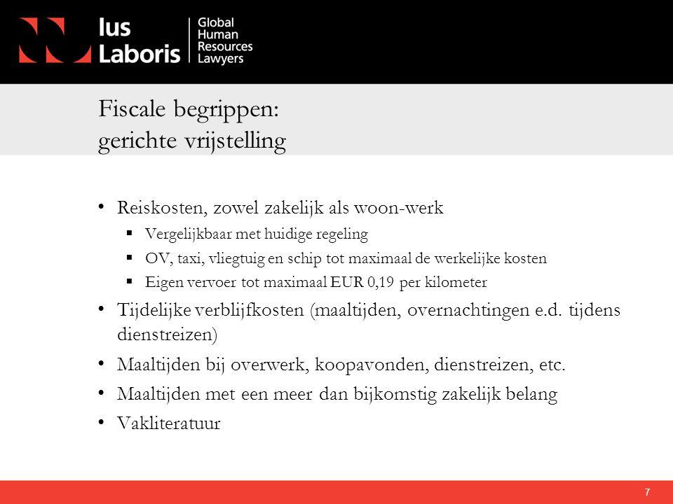 Fiscale begrippen: gerichte vrijstelling • Reiskosten' zowel zakelijk als woon-werk  Vergelijkbaar met huidige regeling  OV, taxi, vliegtuig en schi