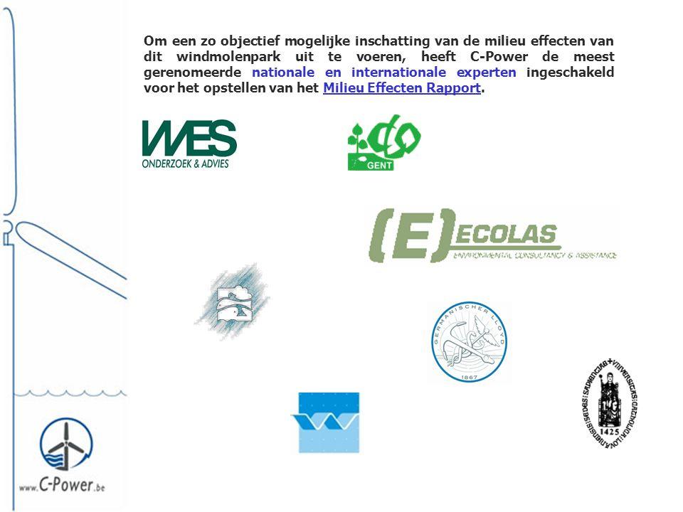 Om een zo objectief mogelijke inschatting van de milieu effecten van dit windmolenpark uit te voeren, heeft C-Power de meest gerenomeerde nationale en internationale experten ingeschakeld voor het opstellen van het Milieu Effecten Rapport.