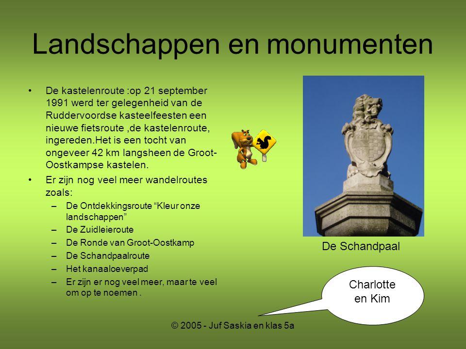 Landschappen en monumenten •De kastelenroute :op 21 september 1991 werd ter gelegenheid van de Ruddervoordse kasteelfeesten een nieuwe fietsroute,de k