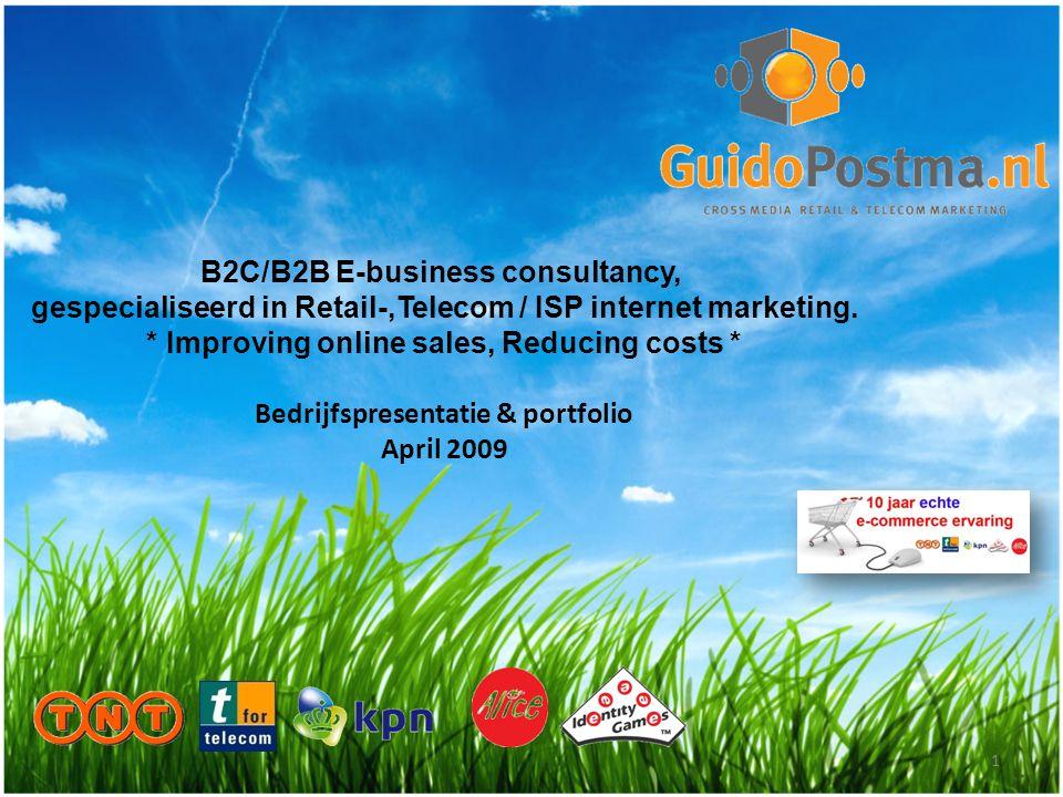 B2C/B2B E-business consultancy, gespecialiseerd in Retail-,Telecom / ISP internet marketing. * Improving online sales, Reducing costs * Bedrijfspresen