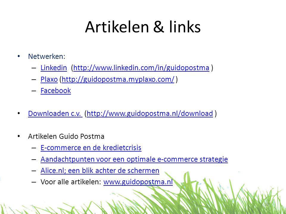 Artikelen & links • Netwerken: – Linkedin (http://www.linkedin.com/in/guidopostma ) Linkedinhttp://www.linkedin.com/in/guidopostma – Plaxo (http://guidopostma.myplaxo.com/ ) Plaxohttp://guidopostma.myplaxo.com/ – Facebook Facebook • Downloaden c.v.