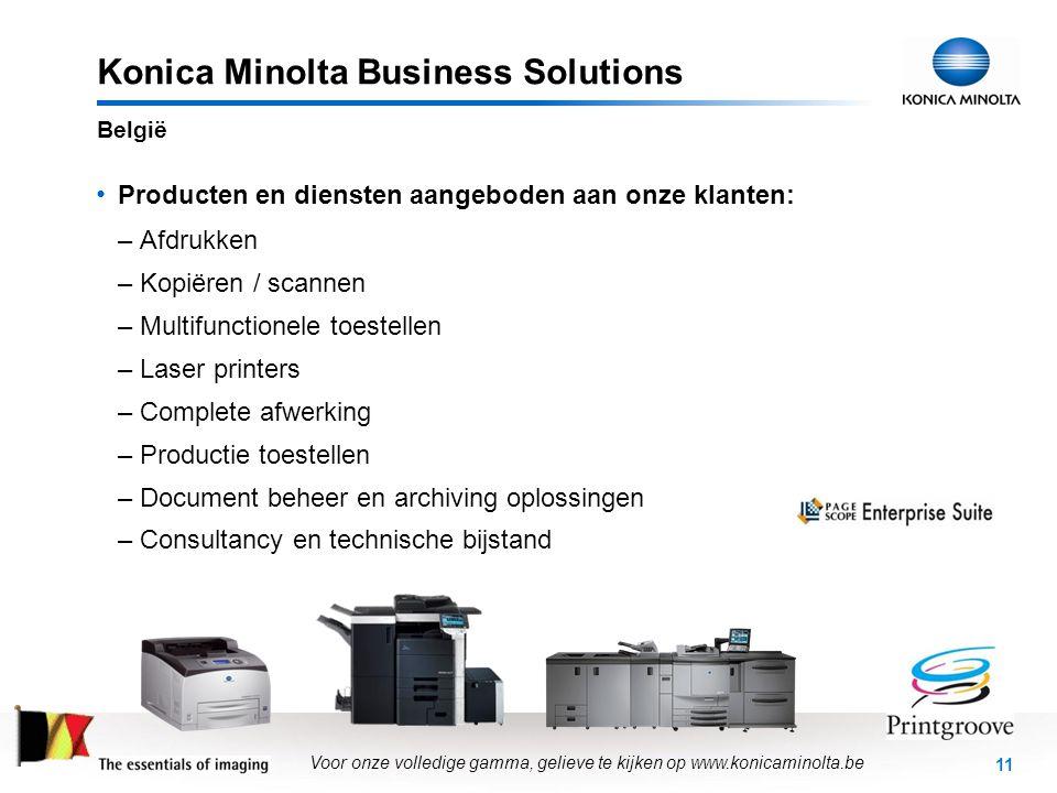 11 Konica Minolta Business Solutions • Producten en diensten aangeboden aan onze klanten: –Afdrukken –Kopiëren / scannen –Multifunctionele toestellen