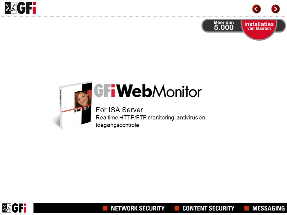 For ISA Server Realtime HTTP/FTP monitoring, antivirus en toegangscontrole