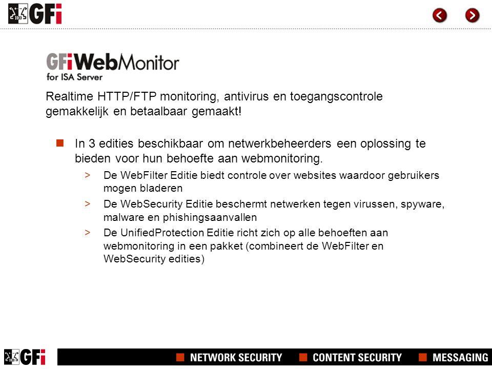 IT-problemen aanpakken met GFI WebMonitor Met GFI WebMonitor kunt u:  Het surfgedrag van internetgebruikers controleren en downloads door middel van zijn WebGrade Database, filteringsbeleid en meer, monitoren  Door middel van meerdere antivirusengines ervoor zorgen dat downloads geen virussen, spyware en malware bevatten  De werknemersproductiviteit verhogen door toegang tot miljoenen ongewenste websites, zoals adult sites, online gaming, persoonlijke e-mail, P2P, Facebook, Myspace, reiswebsites en vele andere websites te blokkeren