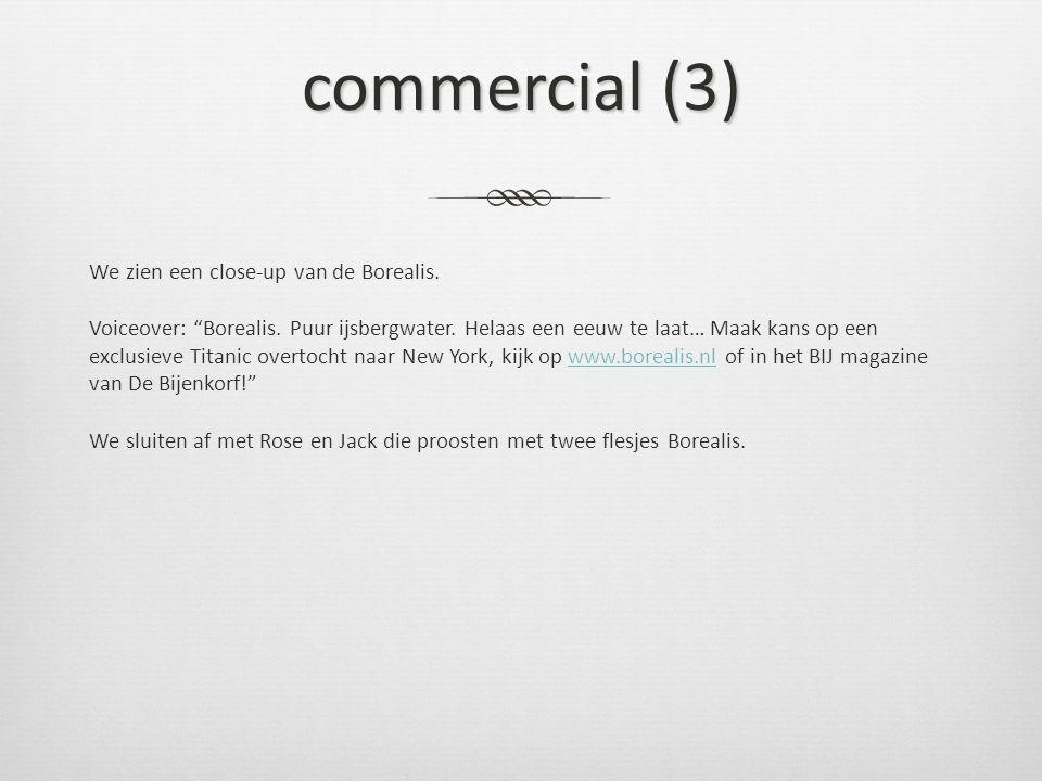 """commercial (3) We zien een close-up van de Borealis. Voiceover: """"Borealis. Puur ijsbergwater. Helaas een eeuw te laat… Maak kans op een exclusieve Tit"""
