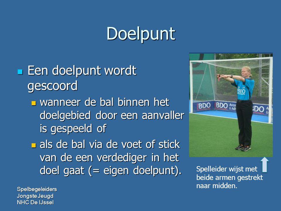 Doelpunt  Een doelpunt wordt gescoord  wanneer de bal binnen het doelgebied door een aanvaller is gespeeld of  als de bal via de voet of stick van