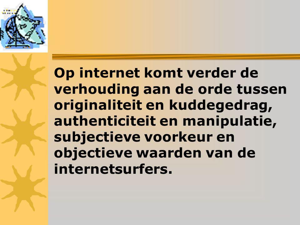 Op internet komt verder de verhouding aan de orde tussen originaliteit en kuddegedrag, authenticiteit en manipulatie, subjectieve voorkeur en objectieve waarden van de internetsurfers.