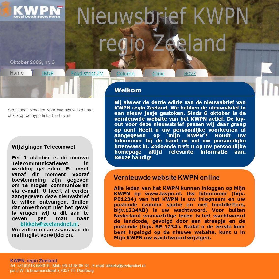Home IBOP Column Clinic Welkom KWPN, regio Zeeland Tel.