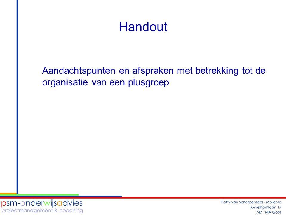 Handout Aandachtspunten en afspraken met betrekking tot de organisatie van een plusgroep