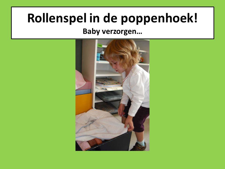 Rollenspel in de poppenhoek! Baby verzorgen…