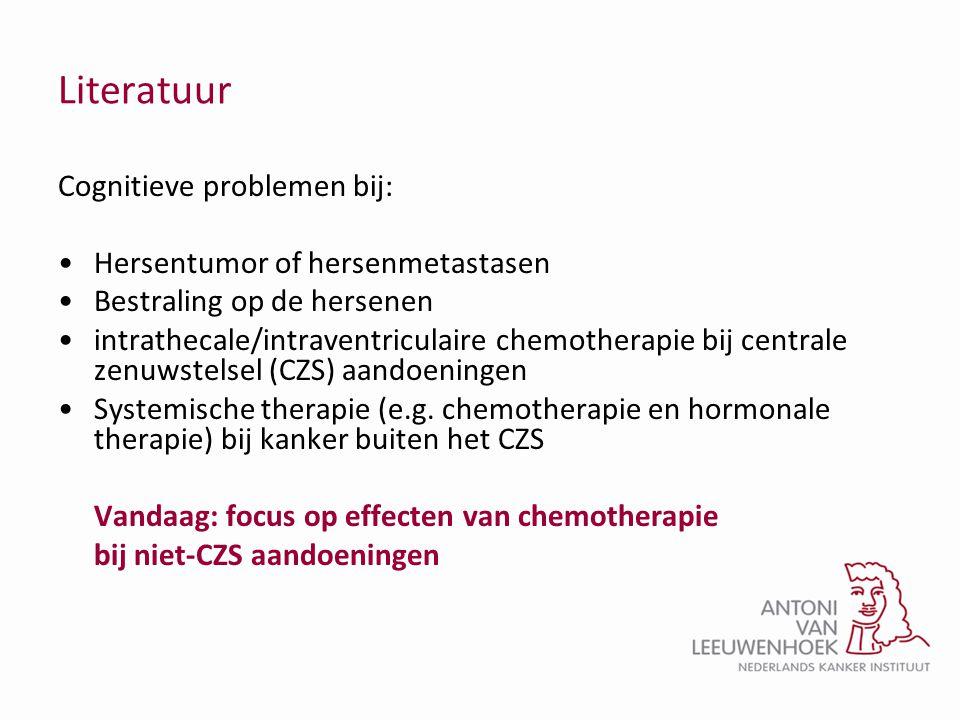 Literatuur Cognitieve problemen bij: •Hersentumor of hersenmetastasen •Bestraling op de hersenen •intrathecale/intraventriculaire chemotherapie bij ce