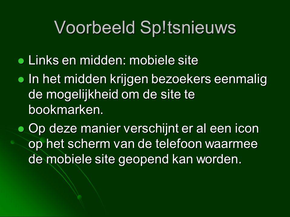  Links en midden: mobiele site  In het midden krijgen bezoekers eenmalig de mogelijkheid om de site te bookmarken.