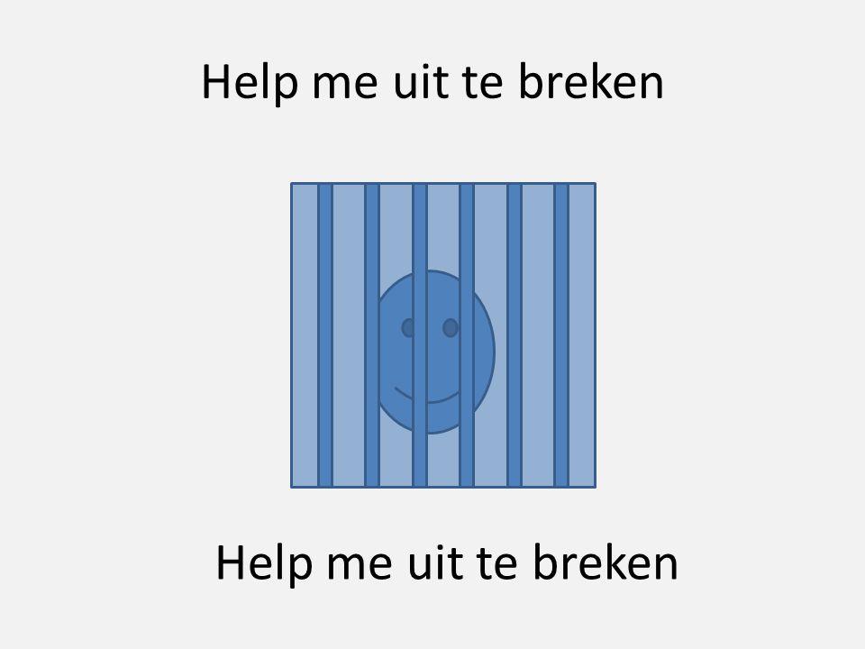 Help me uit te breken