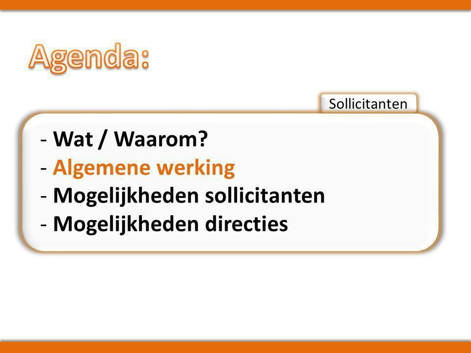 Sollicitanten - Wat / Waarom.