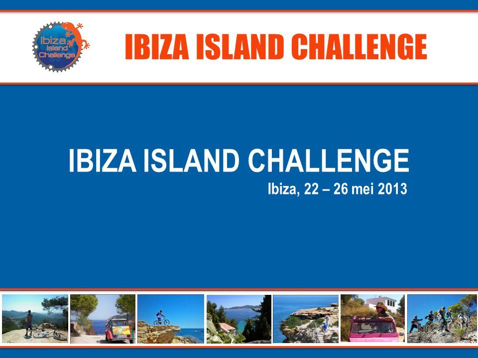 IBIZA ISLAND CHALLENGE 1.Het concept 2.Voorbereiding 3.Etappes 4.Organisatie 5.Accommodatie 6.Food & drinks 7.Bikes & Ducks United 8.Deelname 9.Conclusie AGENDA