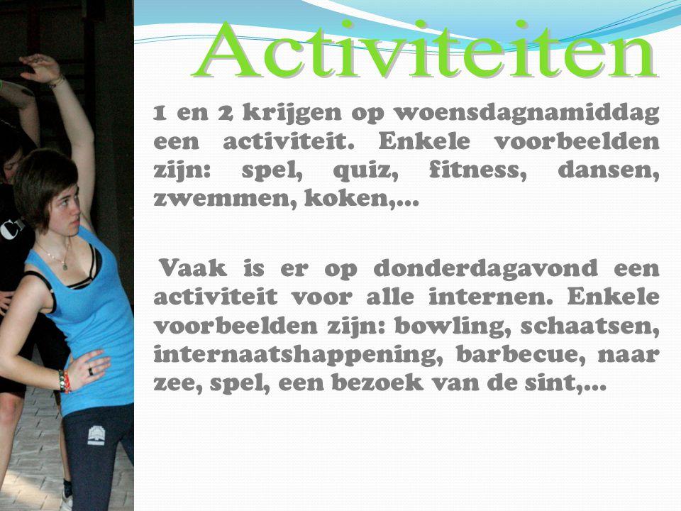 1 en 2 krijgen op woensdagnamiddag een activiteit. Enkele voorbeelden zijn: spel, quiz, fitness, dansen, zwemmen, koken,… Vaak is er op donderdagavond