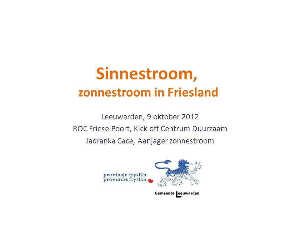 Leeuwarden, 9 oktober 2012 ROC Friese Poort, Kick off Centrum Duurzaam Jadranka Cace, Aanjager zonnestroom Sinnestroom, zonnestroom in Friesland