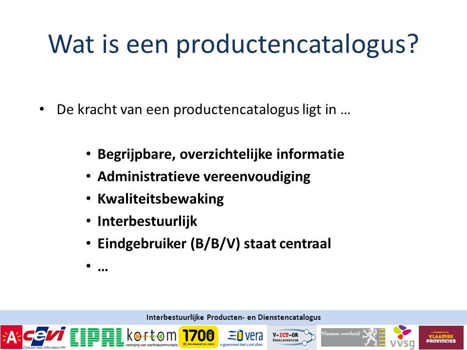 Interbestuurlijke Producten- en Dienstencatalogus Wat is een productencatalogus.